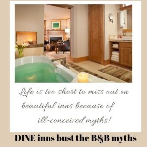 Sign saying Life is too short for B&B myths. DINE inns bust them.