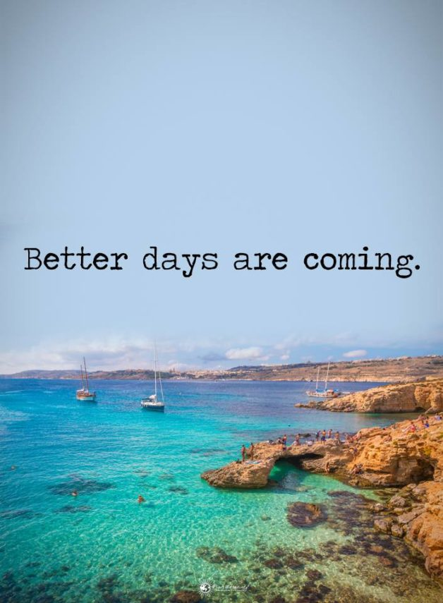 Better days coming